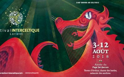 Il était une fois au Festival Interceltique de Lorient 2018